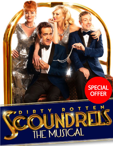 Dirty Rotten Scoundrels - Ticket Offer