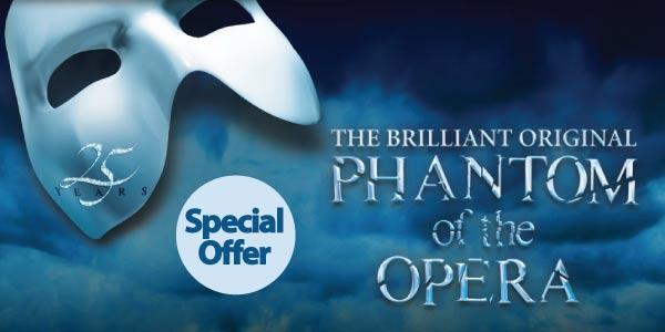 PHANTOM OF THE OPERA - Special Offer