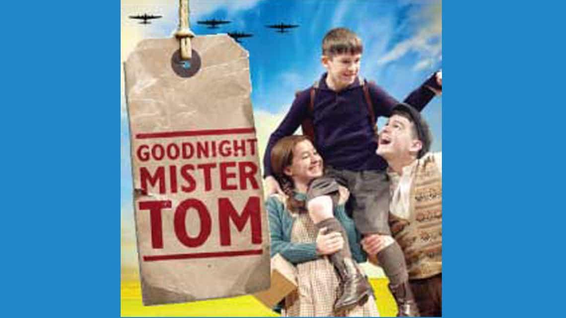 Goodnight Mr Tom | Duke of York's theatre | Goodnight Mister Tom at the Duke of York's theatre