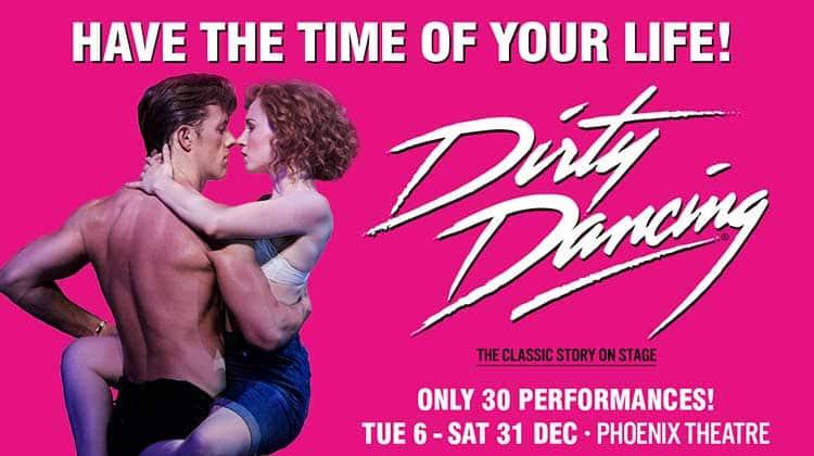 Dirty Dancing Tickets | Phoenix Theatre | London theatre tickets