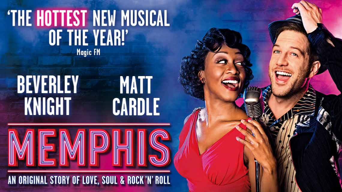 | Memphis at the Shaftesbury Theatre starring Beverley Knight