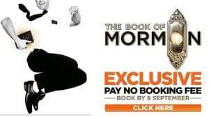 The Book of Mormon at the Price of Wales Theatre