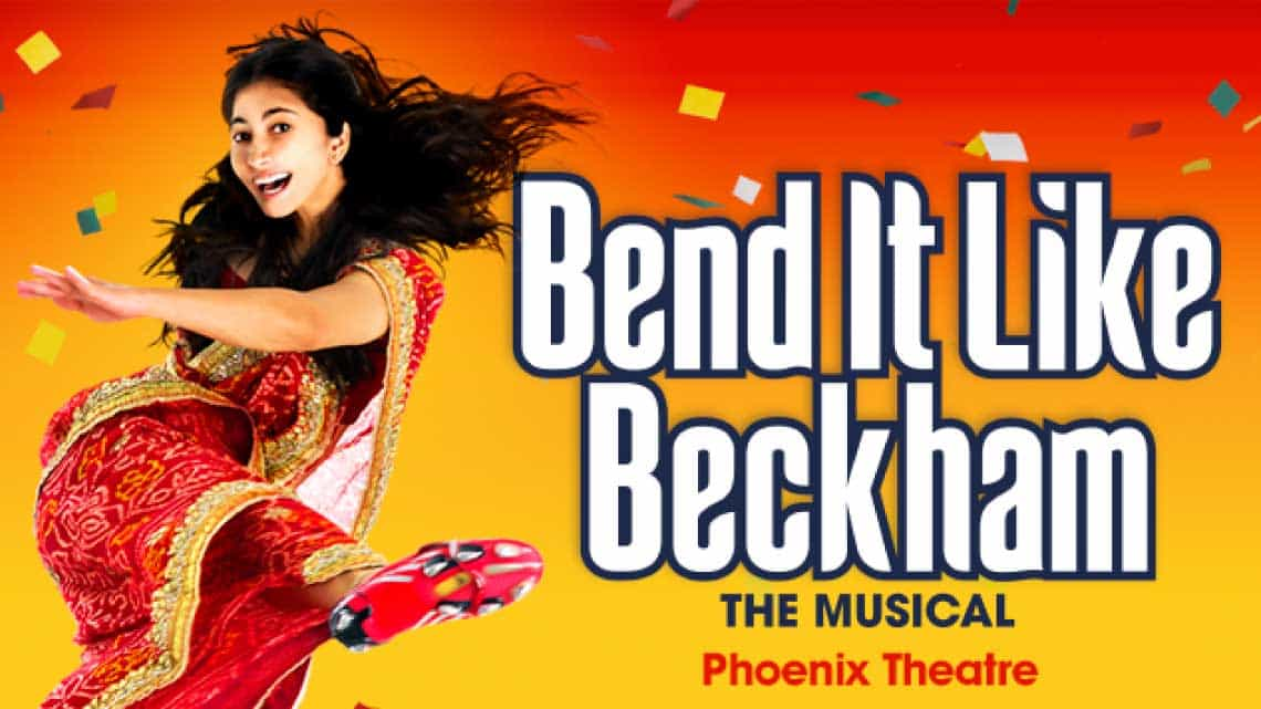 | Bend It Like Beckham The Musical at the Phoenix Theatre