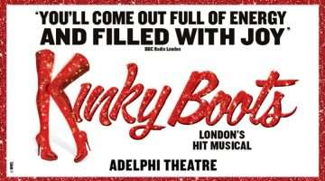 Kinky Boots The Musical at the Adelphi Theatre