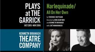 Harlequinade / All On Her Own |Garrick Theatre