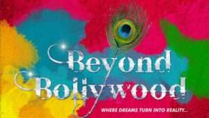 Beyond Bollywood