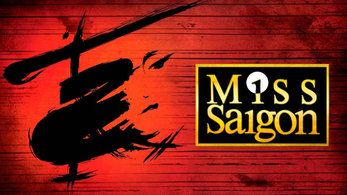 Miss Saigon | Miss Saigon at the Prince Edward Theatre