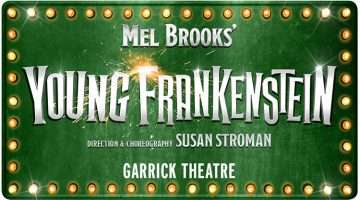 artwork Mel Brooks' Young Frankenstein at the Garrick Theatre, London