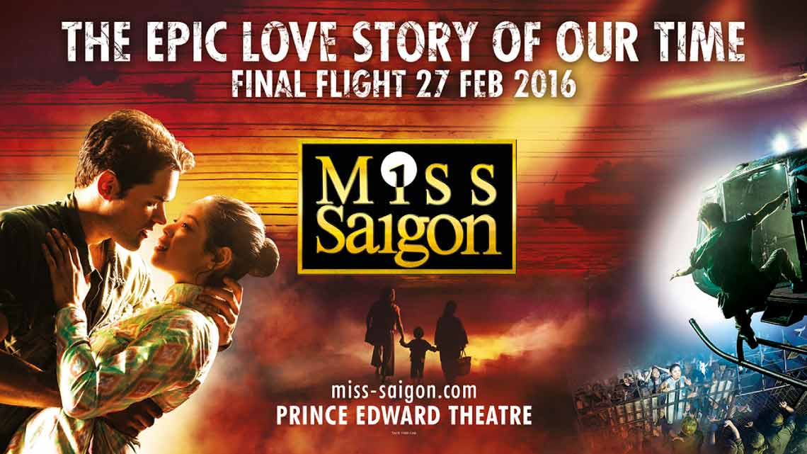 | Miss Saigon at the Prince Edward Theatre