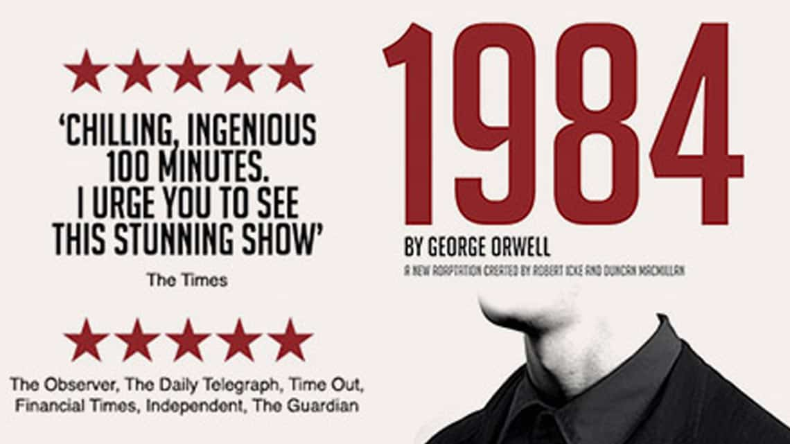 | 1984 at the Playhouse theatre