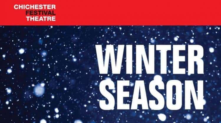 Chichester Festival Theatre | Winter Season 2015