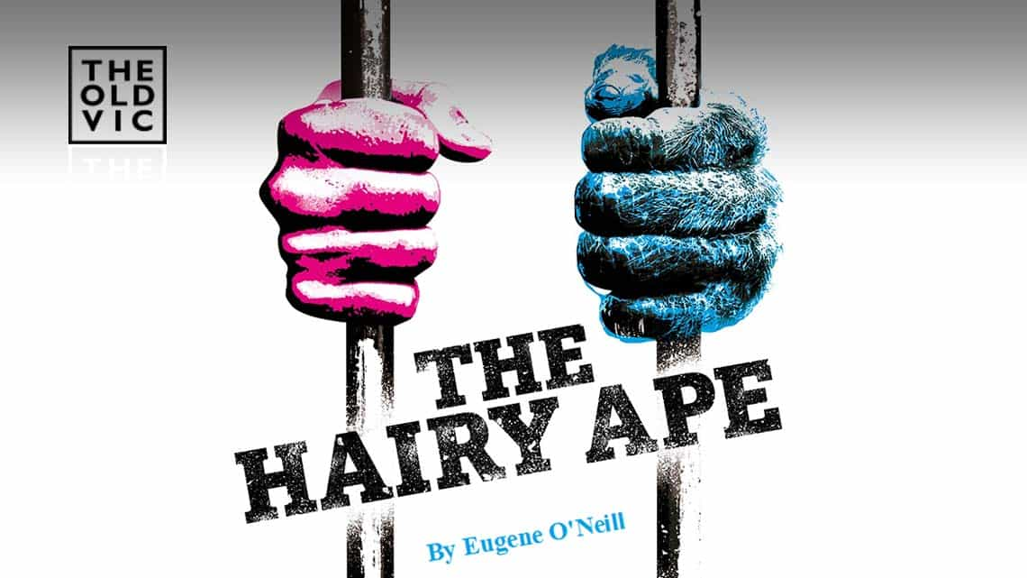 | Full casting announced for Richard Jones production of The Hairy Ape at the Old Vic