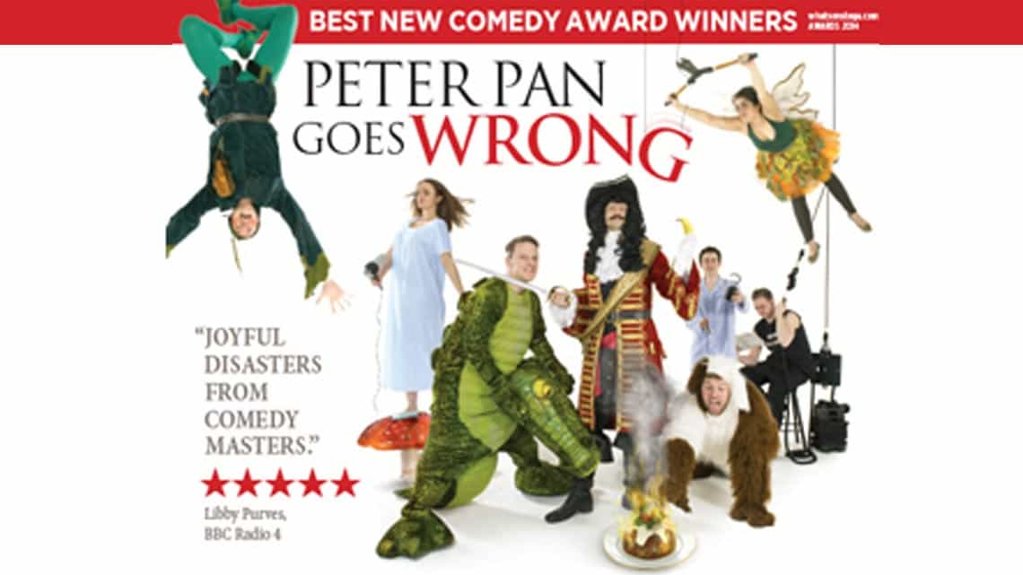 Peter Pan Goes Wrong | Christmas 2016 | Apollo theatre | Peter Pan Goes Wrong at the Apollo Theatre