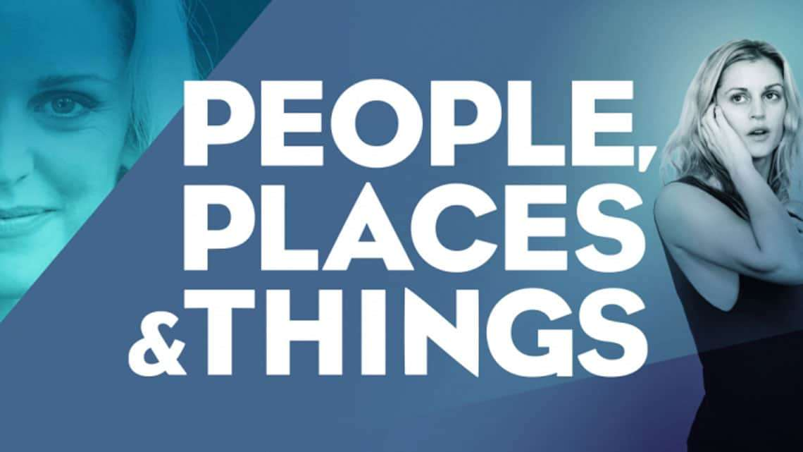 | People, Places and Things