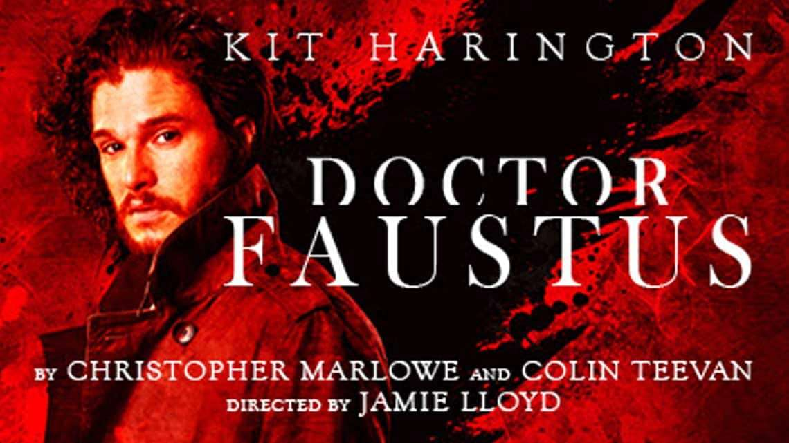 | Doctor Faustus at the Duke of York's Theatre starring Kit Harington