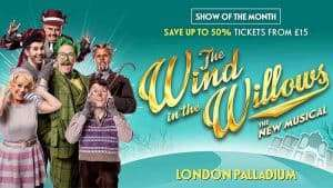 The Wind In The Willows, London Palladium