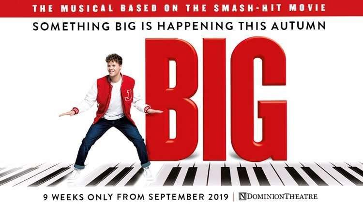 Big The Musical, Dominion Theatre