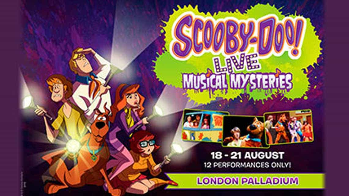 | Scooby Doo Live! at the London Palladium