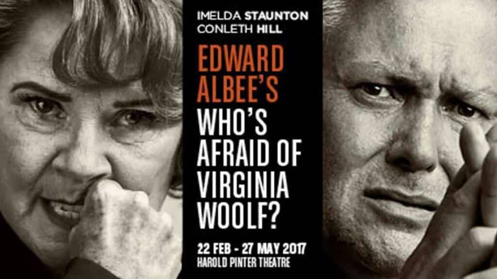 Who's Afraid of Virginia Woolf? starring Imelda Staunton and Conleth Hill
