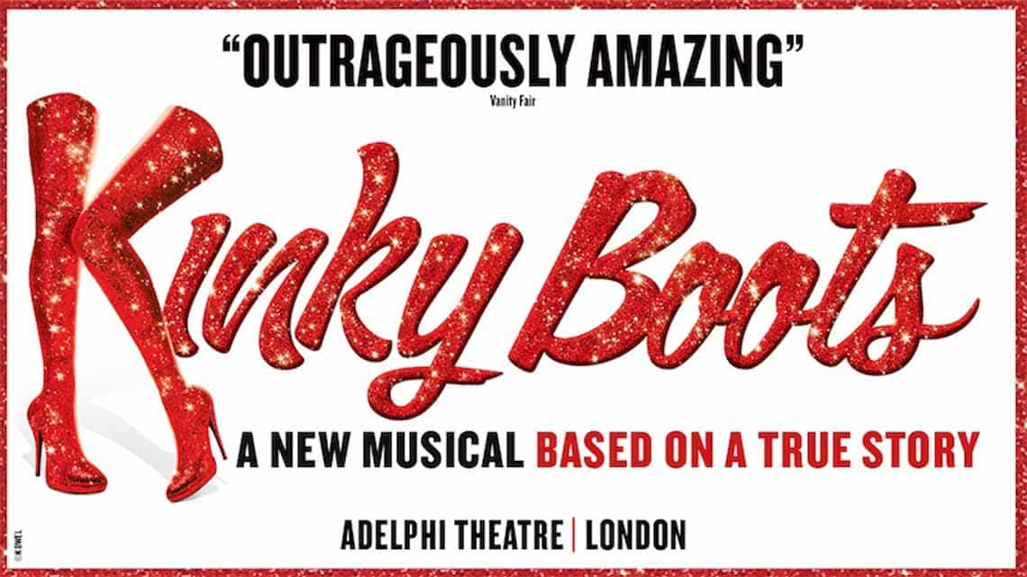 | Kinky Boots at the Adelphi Theatre