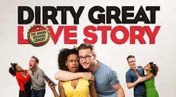Artwork for Dirty, Great Love Story at the Arts Theatre, 2017