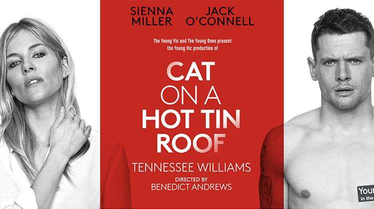 Publicity image for Cat On A Hot Tin Roof starring Sienna Miller and Jack O'Connell in London