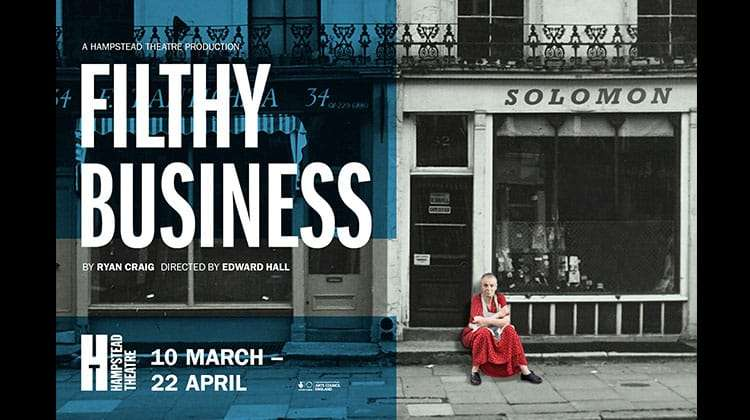 Artwork for Filthy Business at Hampstead Theatre