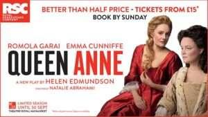 Queen Anne, Theatre Royal Haymarket