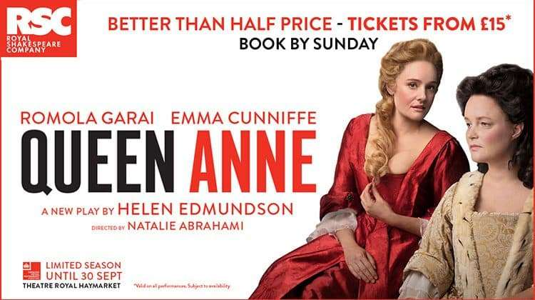 Queen Anne, Theatre Royal Haymarket