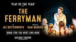 The Ferryman - Gielgud Theatre
