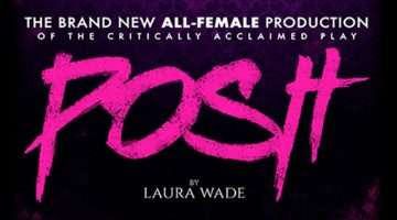 Laura Wade's POSH - all female cast