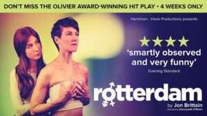 Rotterdam at the Arts Theatre