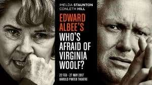 Who's Afraid of Virginia Woolf? starring Imelda Staunton, Conleth Hill, Luke Treadaway & Imogen Poots
