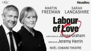 Labour of Love with Martin Freeman & Sarah Lancashire