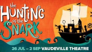 The Hunting of The Snark, Vaudeville Theatre