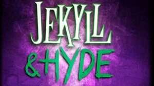 Jekyll & Hyde - Pleasance Theatre