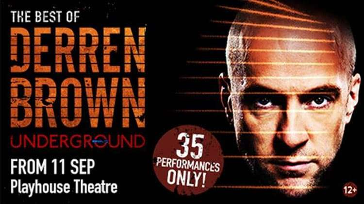 Derren Brown: Underground | Playhouse Theatre