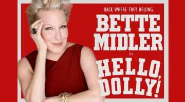 Hello, Dolly! with Bette Midler