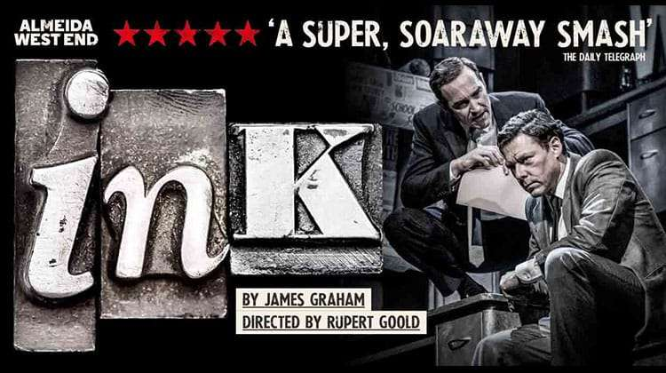 James Graham's Ink - Duke of York Theatre