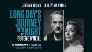Long Day's Journey Into Night starring Jeremy Irons and Lesley Manville at Wyndham's Theatre
