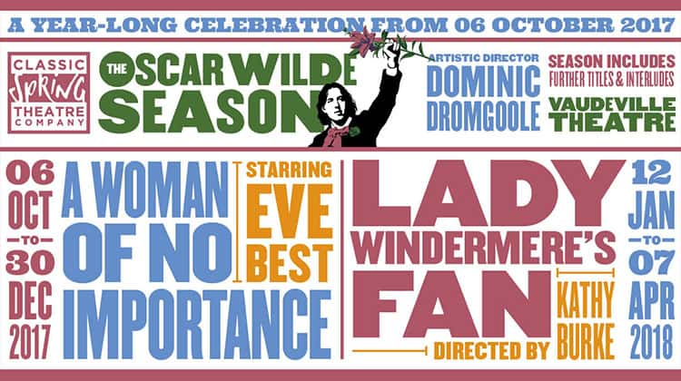 The Oscar Wilde Season Vaudeville Theatre