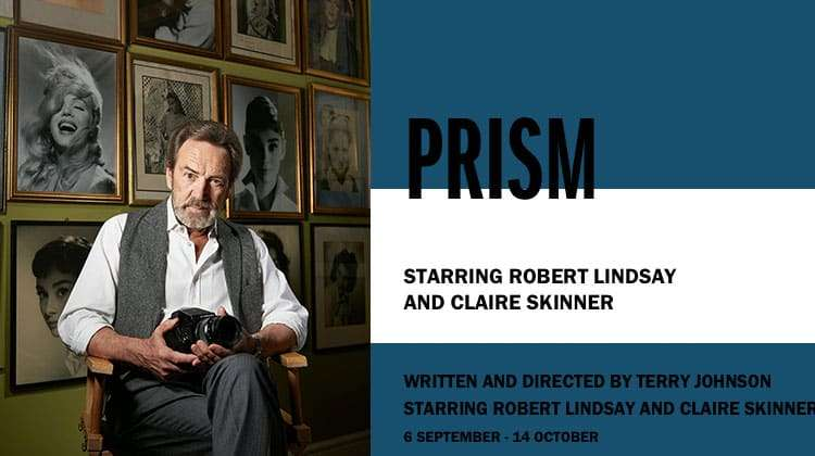 Prism at Hampstead Theatre starring Robert Lindsay & Claire Skinner