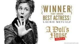 A Dolls House, Part 2 with Laurie Metcalf