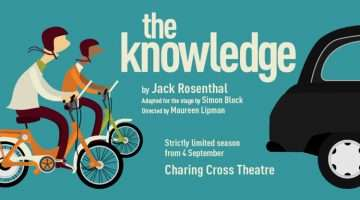 The Knowledge, Charing Cross Theatre, London