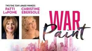 War Paint with Patti LuPone & Christine Ebersole