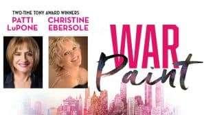 War Paint with Patti LuPone & Christine Ebersole