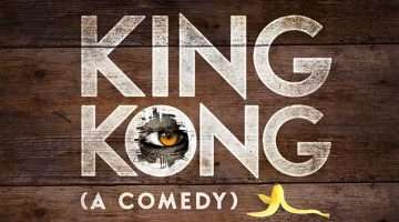 King Kong (A Comedy), London Vaults