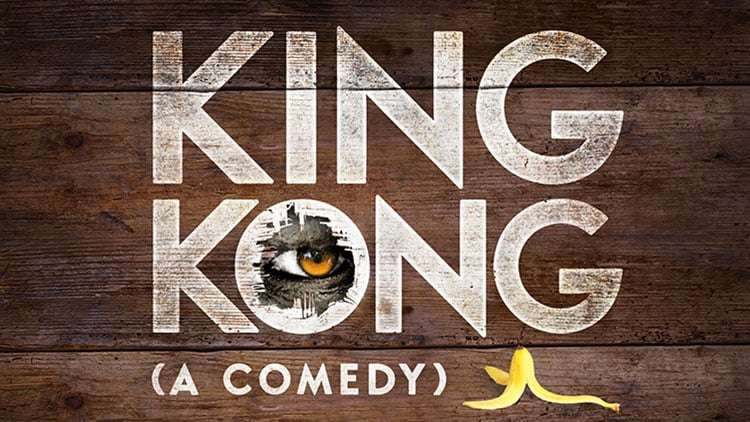 King Kong (A Comedy), London Vaults