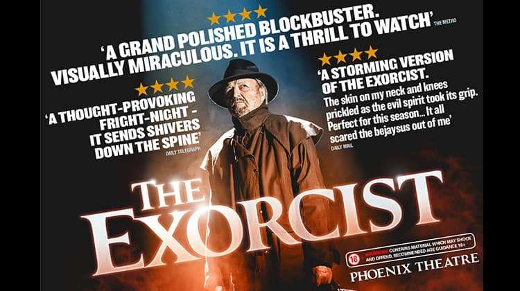 The Exorcist - Phoenix Theatre