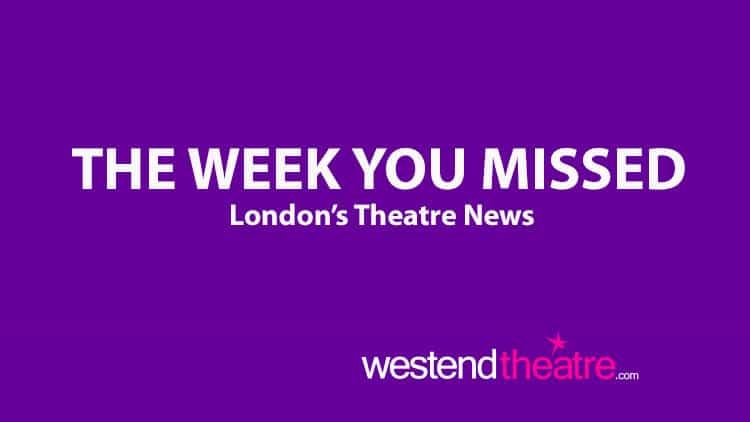 London Theatre News round-up